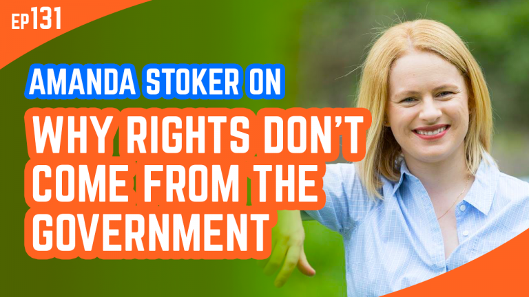 Amanda Stoker On Why Rights Don't Come From The Government